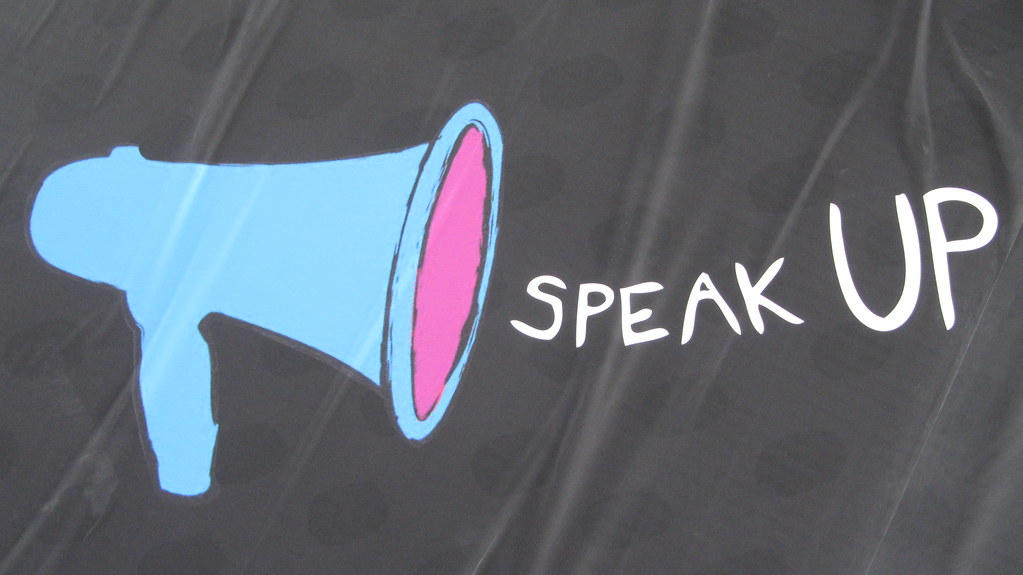 """Speak up, make your voice heard"" by HowardLake is licensed under CC BY-SA 2.0"